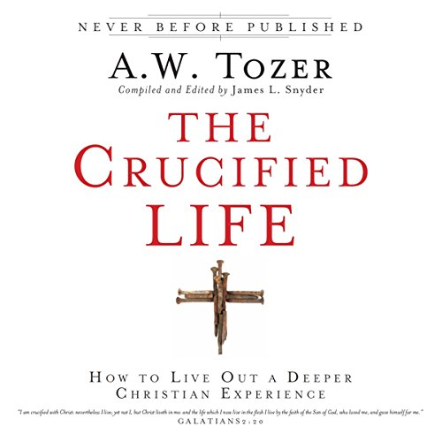 The Crucified Life audiobook cover art