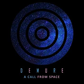 A Call from Space