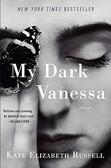 My Dark Vanessa: A Novel by [Kate Elizabeth Russell]