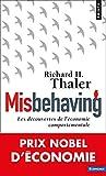 Misbehaving : Les découvertes de l'économie comportementale (Points Economie)