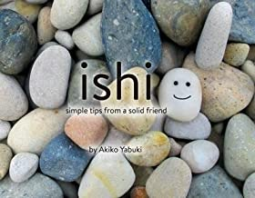 Ishi : Simple Tips from a Solid Friend(Hardback) - 2016 Edition