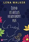 Quand les abeilles ne danseront plus (French Edition)