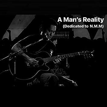 A Man's Reality