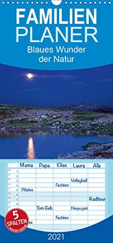 Blaues Wunder der Natur - Familienplaner hoch (Wandkalender 2021, 21 cm x 45 cm, hoch)