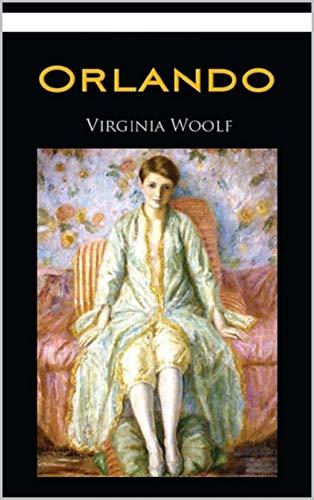 Orlando, A Biography Annotated (English Edition)