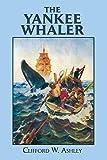The Yankee Whaler.