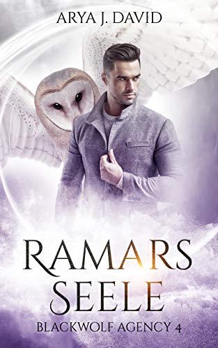 Ramars Seele: Blackwolf Agency 4 (Die Blackwolf-Akten 5)