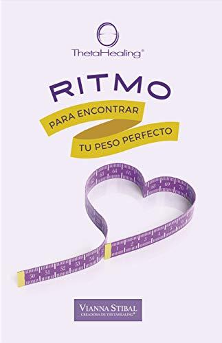 Ritmo : Para encontrar tu peso perfecto (Spanish Edition)