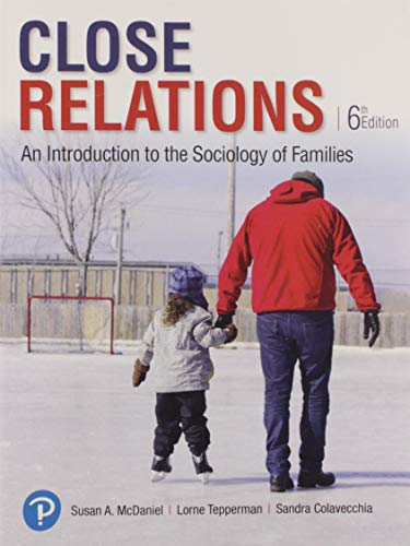 Close Relations An Introduction to the Sociology of Families