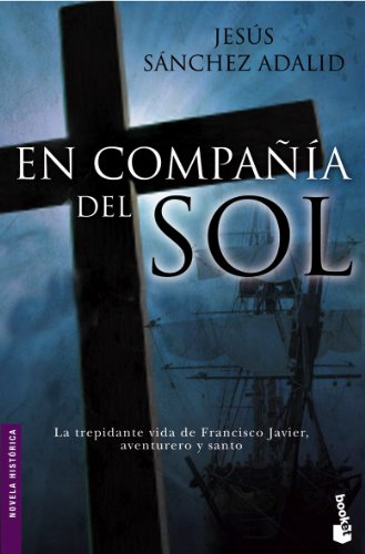 En compañía del sol (Novela histórica)