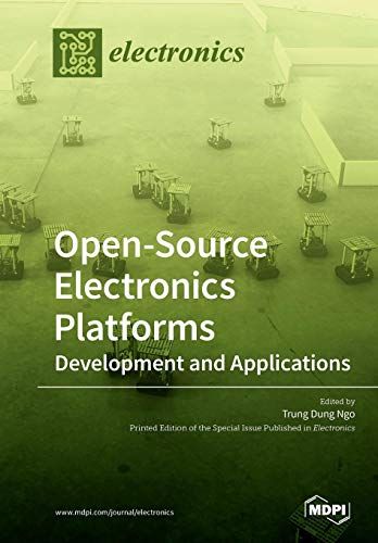 Open-Source Electronics Platforms: Development and Applications