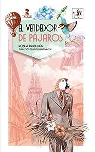 El vendedor de pájaros par Robert Brasillach