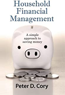 Household Financial Management: A simple approach to saving money