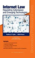 Internet Law: Regulating Cyberspace and Emerging Technologies