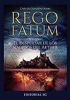 El despertar de los nacidos del Aether: Rego Fatum