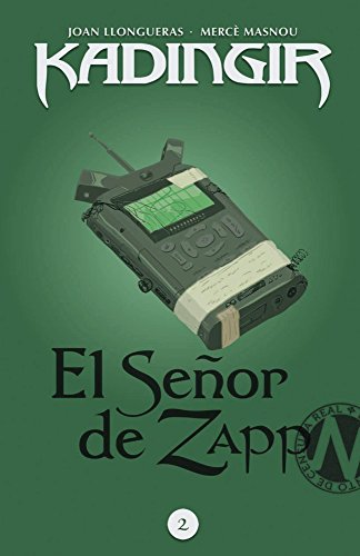 El señor de Zapp: Libro infantil y juvenil de aventuras para niños a partir de 10 años - Segunda novela de la saga de fantasía y humor Kadingir