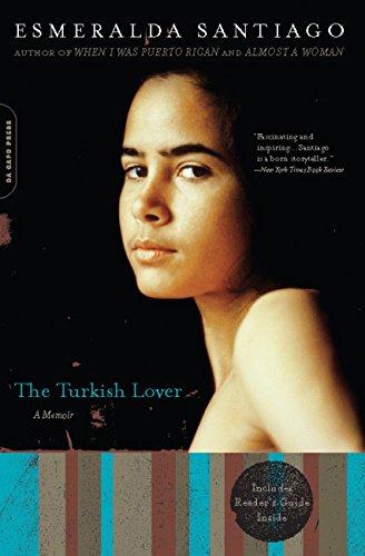 The Turkish Lover: A Memoir (A Merloyd Lawrence Book)