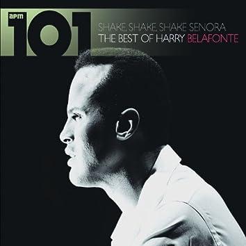 101 - Shake Shake Senora - The Best of Harry Belafonte
