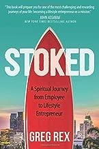 STOKED: A Spiritual Journey from Employee to Lifestyle Entrepreneur