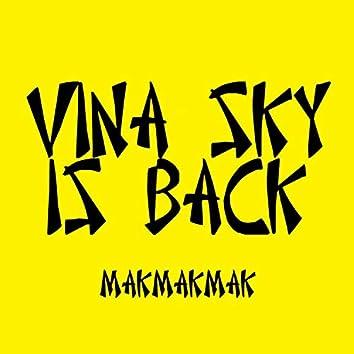 Vina Sky Is Back
