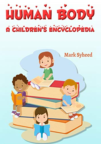 Human Body A Children's Encyclopedia (English Edition)