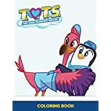 T.O.T.S Coloring Book: 110 Pages, 50+ High Quality Illustrations. A Cool Coloring Book For Kids With T.O.T.S Designs To Color, Relax And Relieve Stress