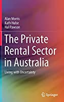 The Private Rental Sector in Australia: Living with Uncertainty