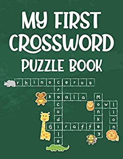 My First Crossword Puzzle Book: Crosswords, Word Search, And Sight Words Activity Notebook For Kids, A Workbook To Improve...