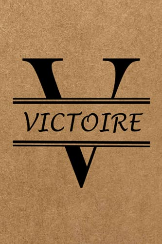 VICTOIRE: Personalized name Notebook VICTOIRE, Gold & Black Notebook for Women & Girls Named VICTOIRE Gift Idea, Office Lined Journal to Write in, ... Letter VICTOIRE Initial Monogram Notebook