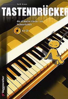 TASTENDRUECKER - arrangiert für Klavier - (Keyboard) - mit CD [Noten / Sheetmusic] Komponist: KRAUS HERB