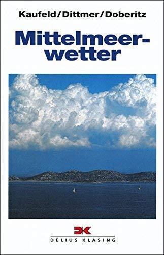 Mittelmeerwetter by Rolf Doberitz(1994-03-31)