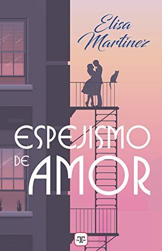 Espejismo de amor de Elisa Martínez