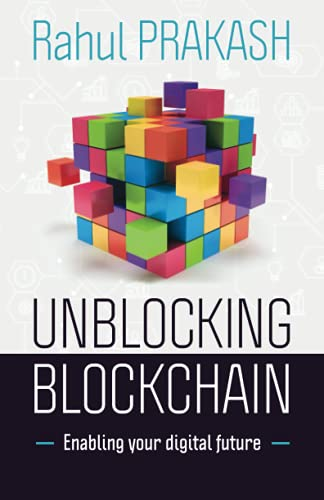 Unblocking Blockchain: Enabling Your Digital Future Front Cover