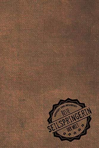 Geprüft und Bestätigt beste Seilspringerin der Welt: inkl. Terminplaner | Kalender 2020 ★ | Das perfekte Geschenk für Frauen, die Seil springen | ... die Seil springen - Geschenkidee - Geschenke