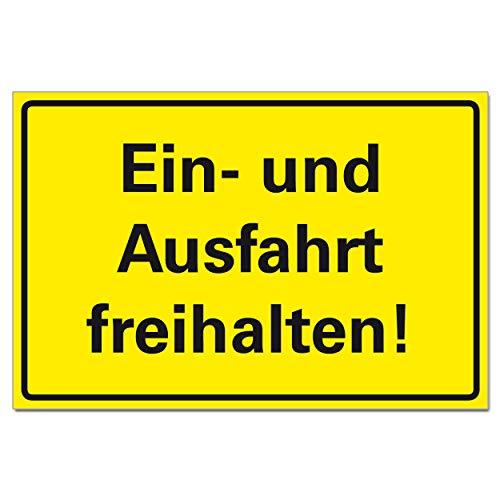 EIN- und Ausfahrt freihalten Schild Parken verboten Hinweis Hartschaum