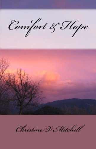 Book: Comfort & Hope - Uplifting Poetry by Christine V Mitchell
