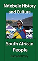 Ndebele History and Culture: South African People
