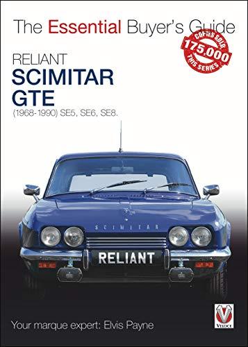 Reliant Scimitar GTE: (1968-1990) Se5, Se6, Se8 (Essential Buyer's Guide)
