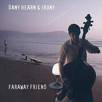 Faraway Friend