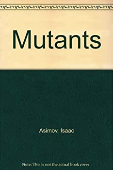 Mutants 0817217347 Book Cover