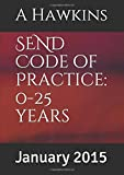 SEND Code of Practice: 0-25 years: January 2015