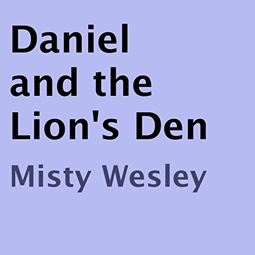 Daniel and the Lion's Den audiobook cover art