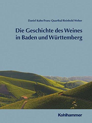 Geschichte des Weines in Baden und Württemberg