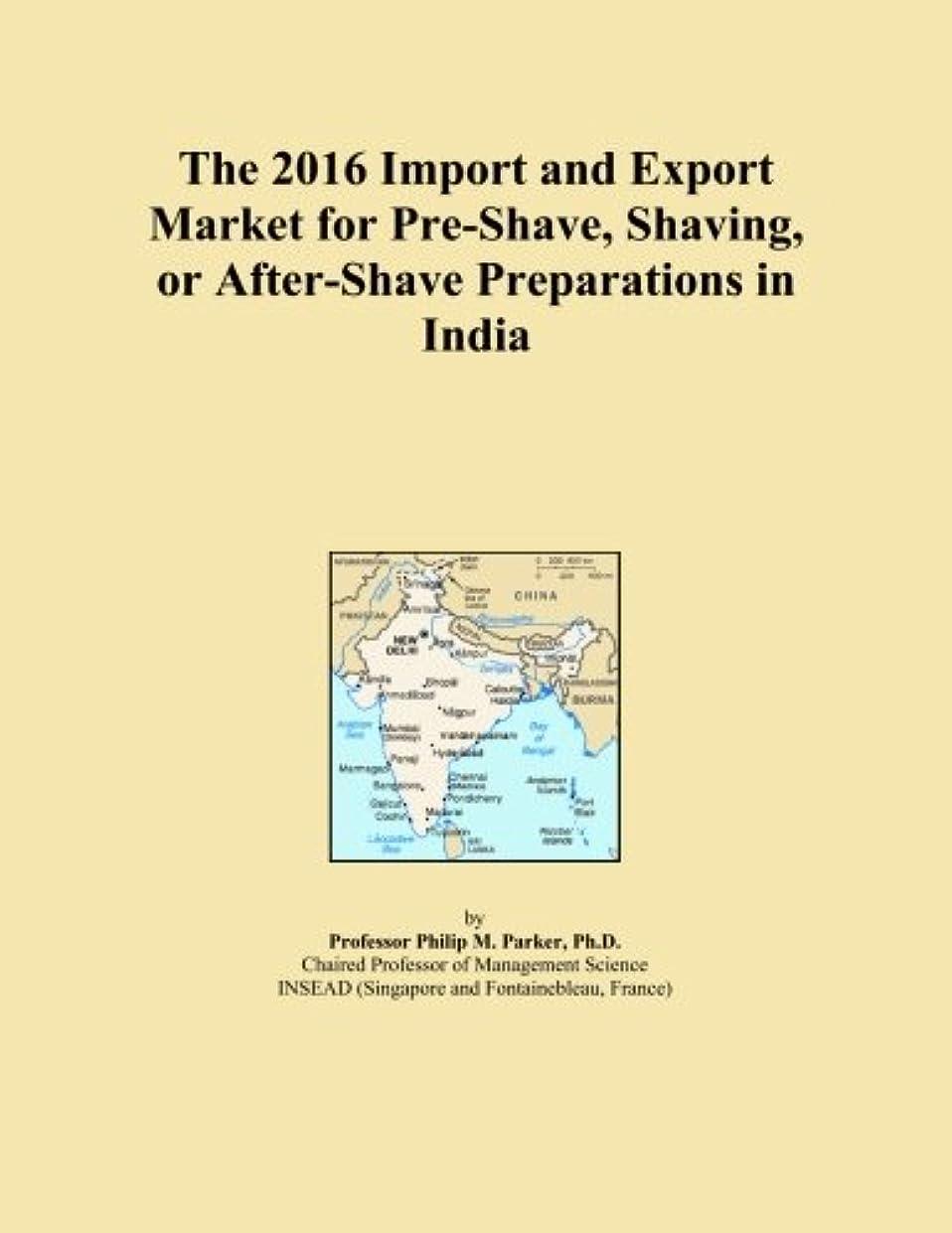 腫瘍適応するジョイントThe 2016 Import and Export Market for Pre-Shave, Shaving, or After-Shave Preparations in India