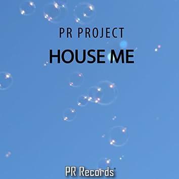 House Me!