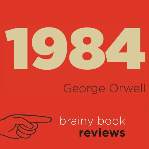 1984 by George Orwell: Orwell Expert Book Review audiobook cover art
