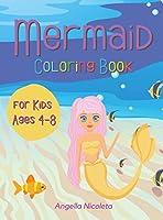 Mermaid Coloring Book: For Kids Ages 4-8 Cute Mermaids