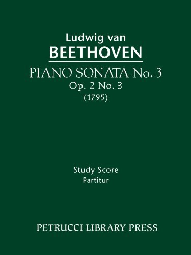Piano Sonata No. 3, Op. 2 no. 3 (Beethovens Werke, Serie XVI) (English Edition)