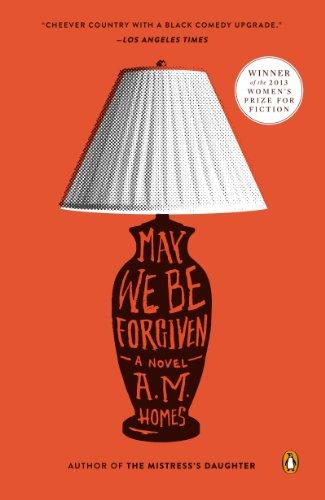 May We Be Forgiven: A Novel (English Edition)