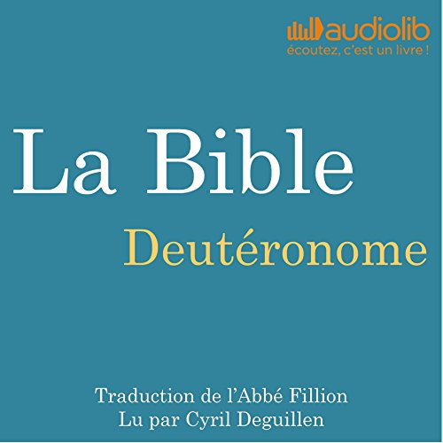 La Bible : Deutéronome audiobook cover art